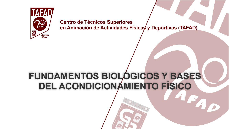 ASIGNATURA FUNDAMENTOS BIOLÓGICOS Y BASES DEL ACONDICIONAMIENTO FÍSICO