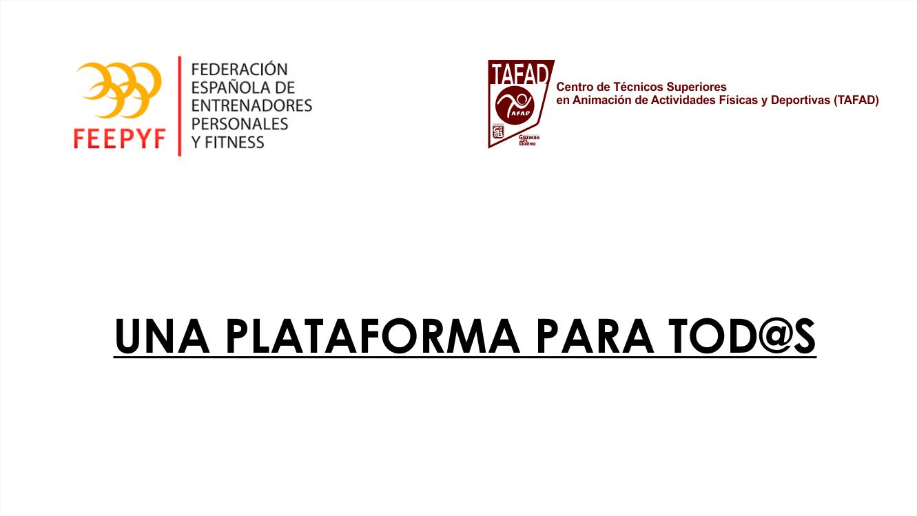 FEEPYF: FEDERACIÓN ESPAÑOLA DE ENTRENADORES PERSONALES Y FITNESS, UNA PLATAFORMA PARA TOD@S.