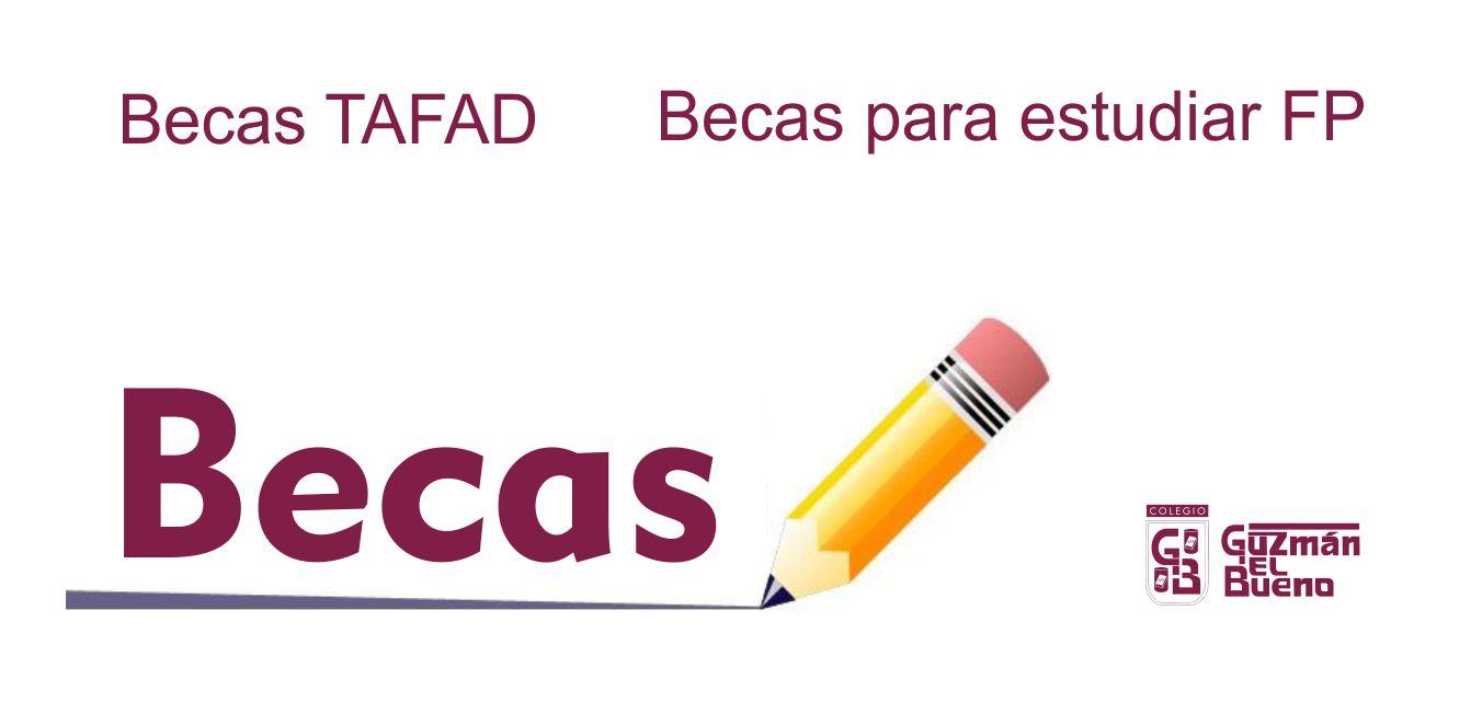 BECAS TAFAD – BECAS PARA ESTUDIAR FP   2019 – 2020